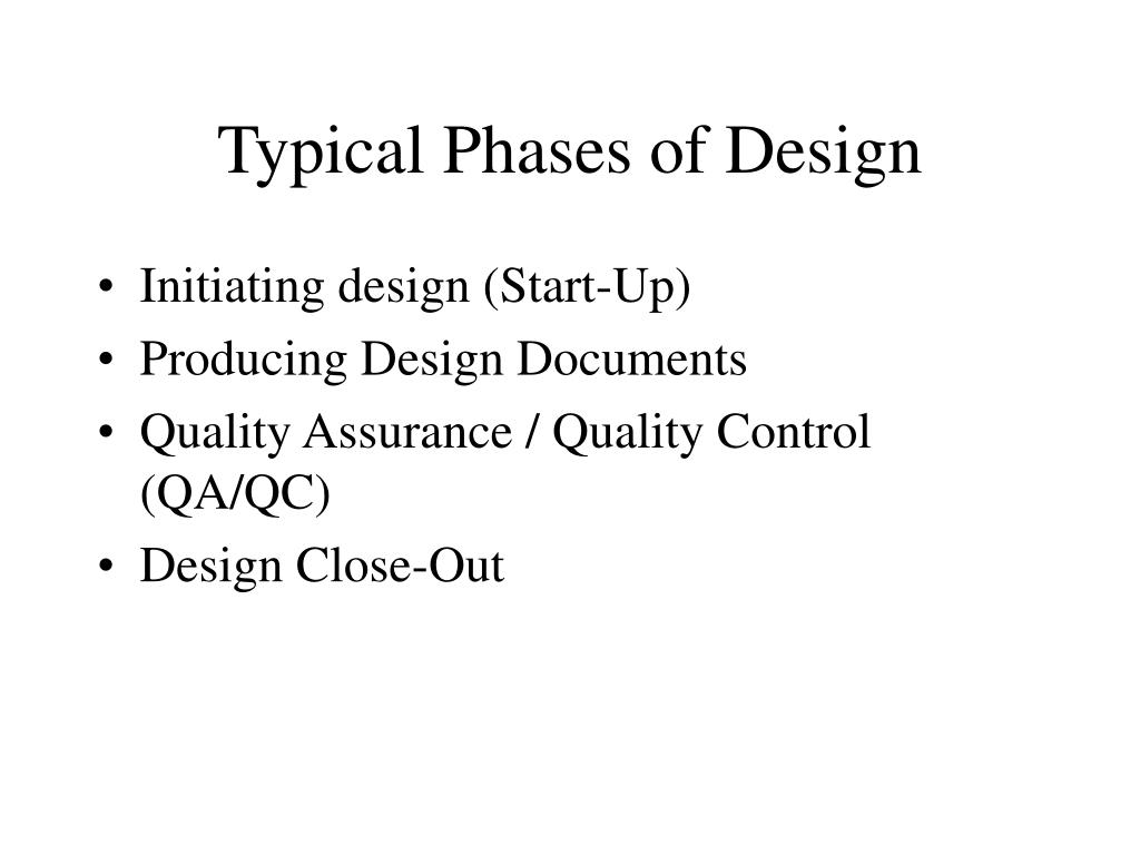 Typical Phases of Design