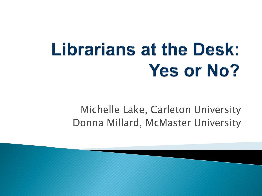 Librarians at the Desk: