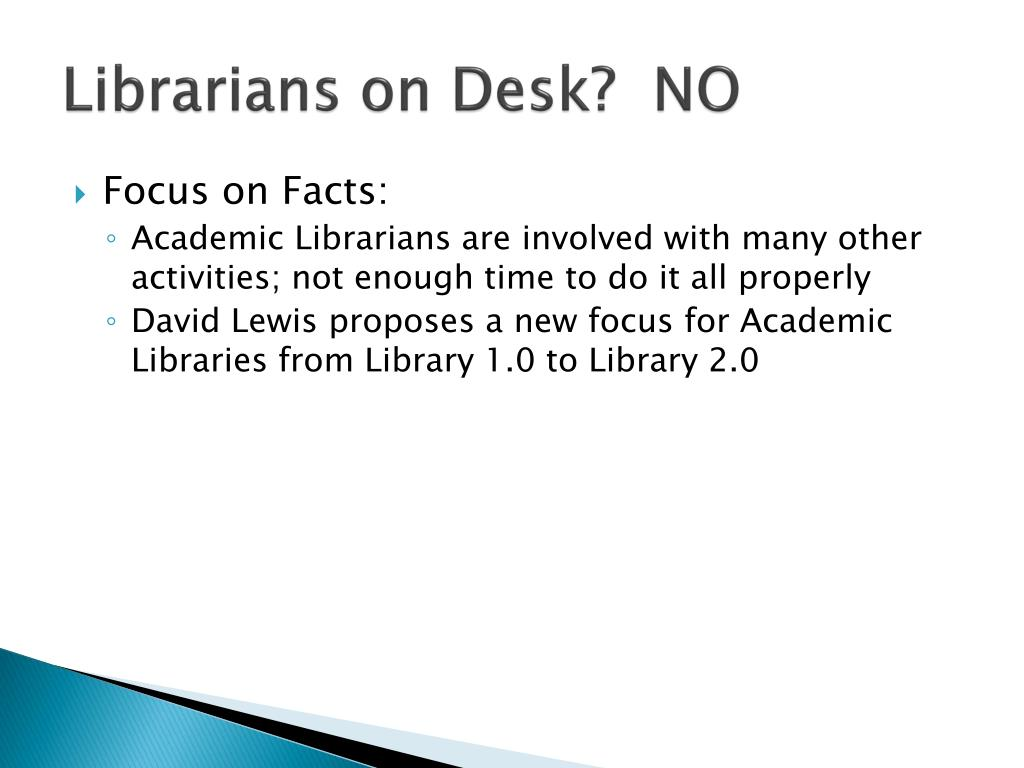 Librarians on Desk?  NO