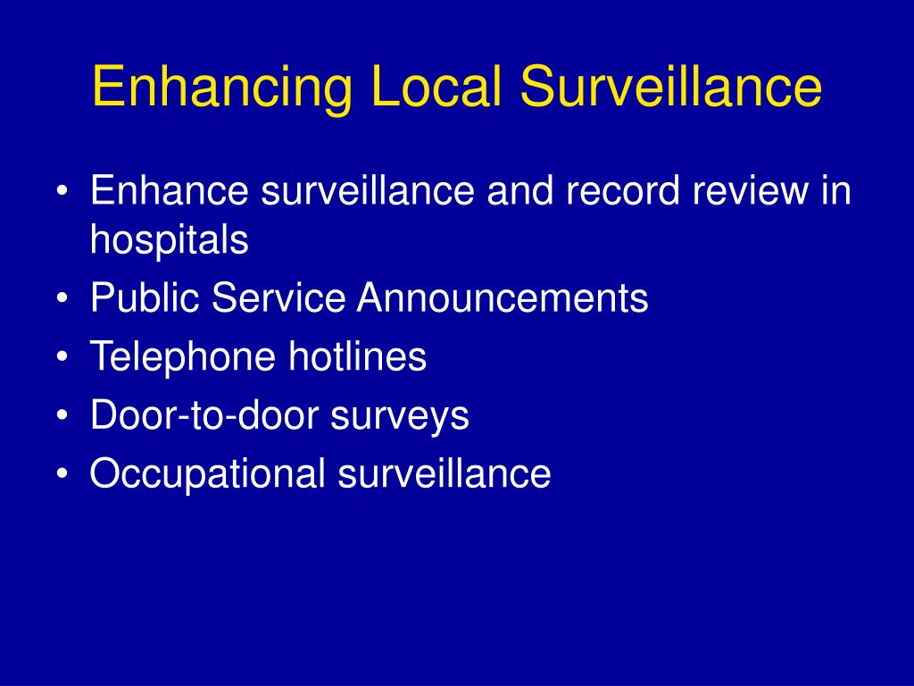 Enhancing Local Surveillance