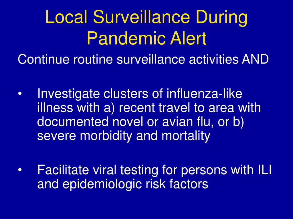 Local Surveillance During Pandemic Alert