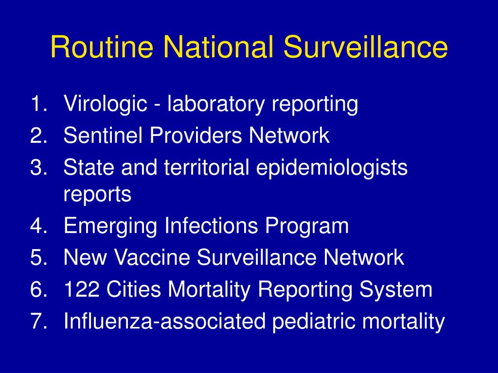 Routine National Surveillance