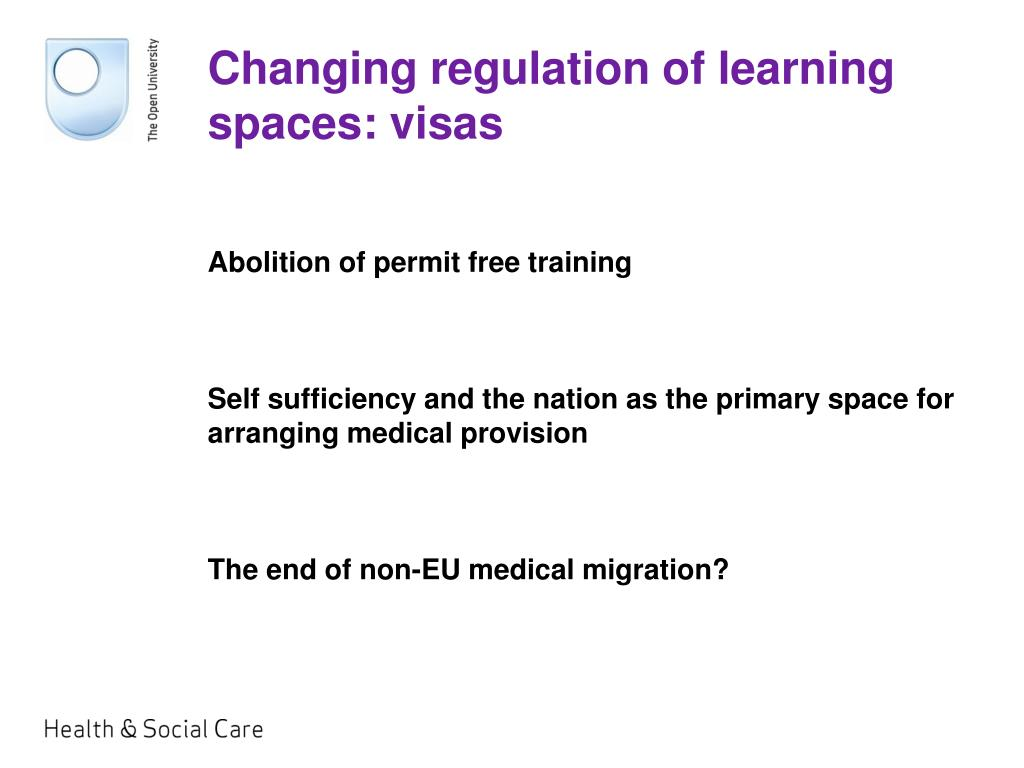 Changing regulation of learning spaces: visas