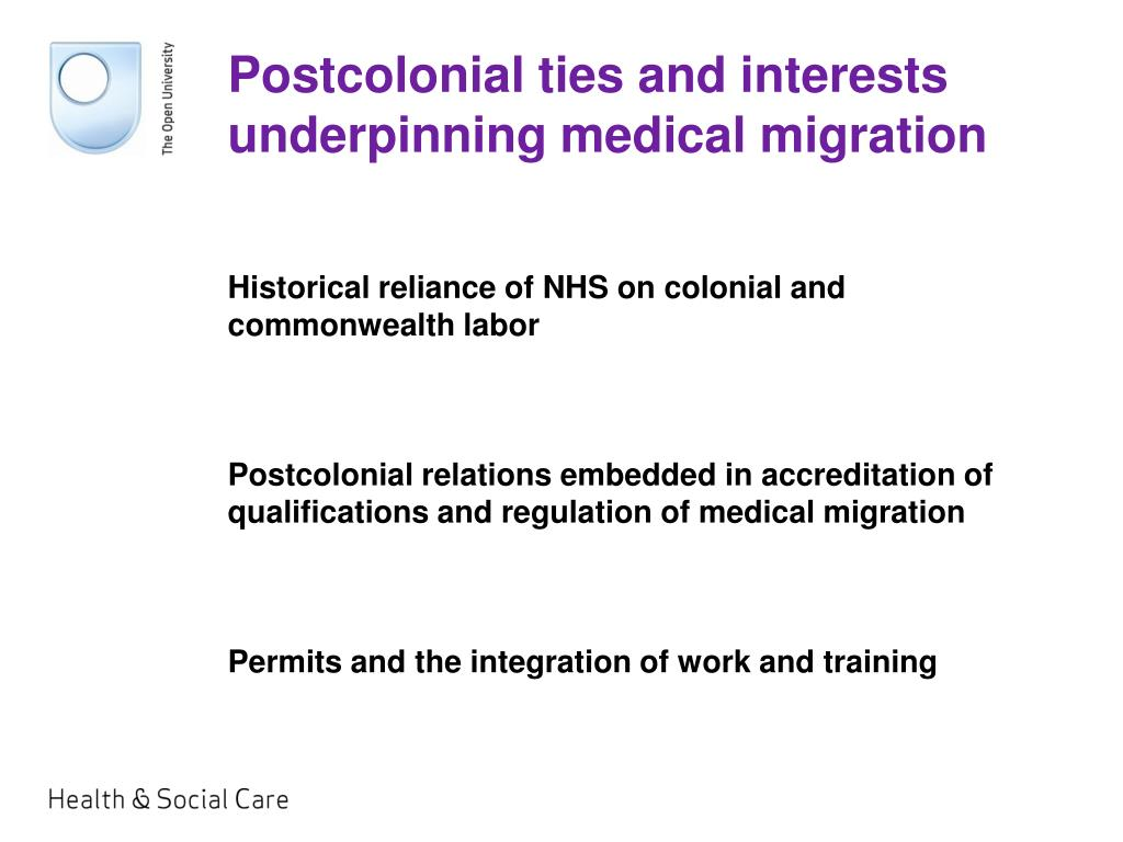 Postcolonial ties and interests underpinning medical migration