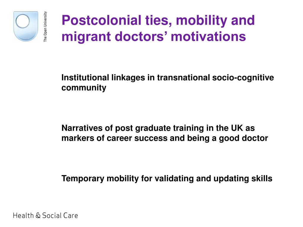 Postcolonial ties, mobility and migrant doctors' motivations