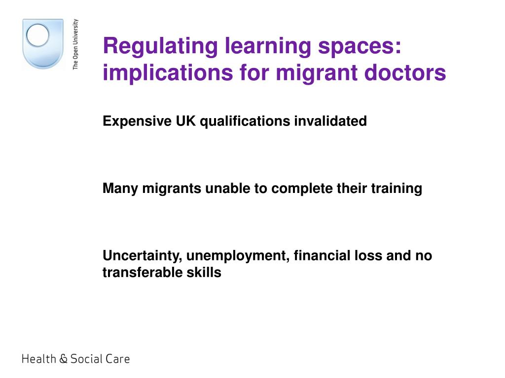 Regulating learning spaces: implications for migrant doctors
