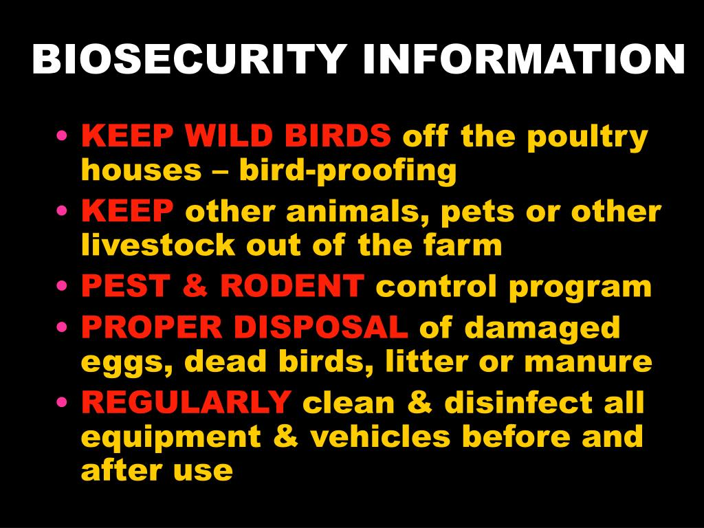 BIOSECURITY INFORMATION