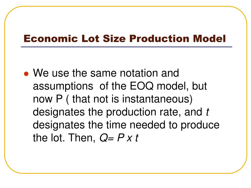 Economic Lot Size Production Model