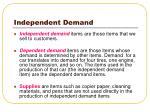 independent demand