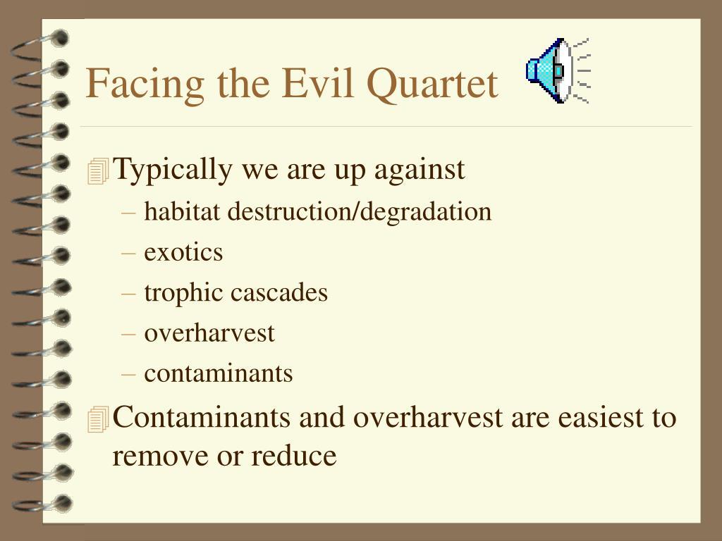 Facing the Evil Quartet
