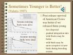 sometimes younger is better valutis 1997