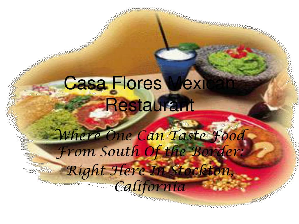 Casa Flores Mexican Restaurant