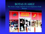 botas juarez the owner is happy with the new development in south phoenix