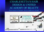 charlesetta s hair design united academy of beauty doors open for business but no employees around