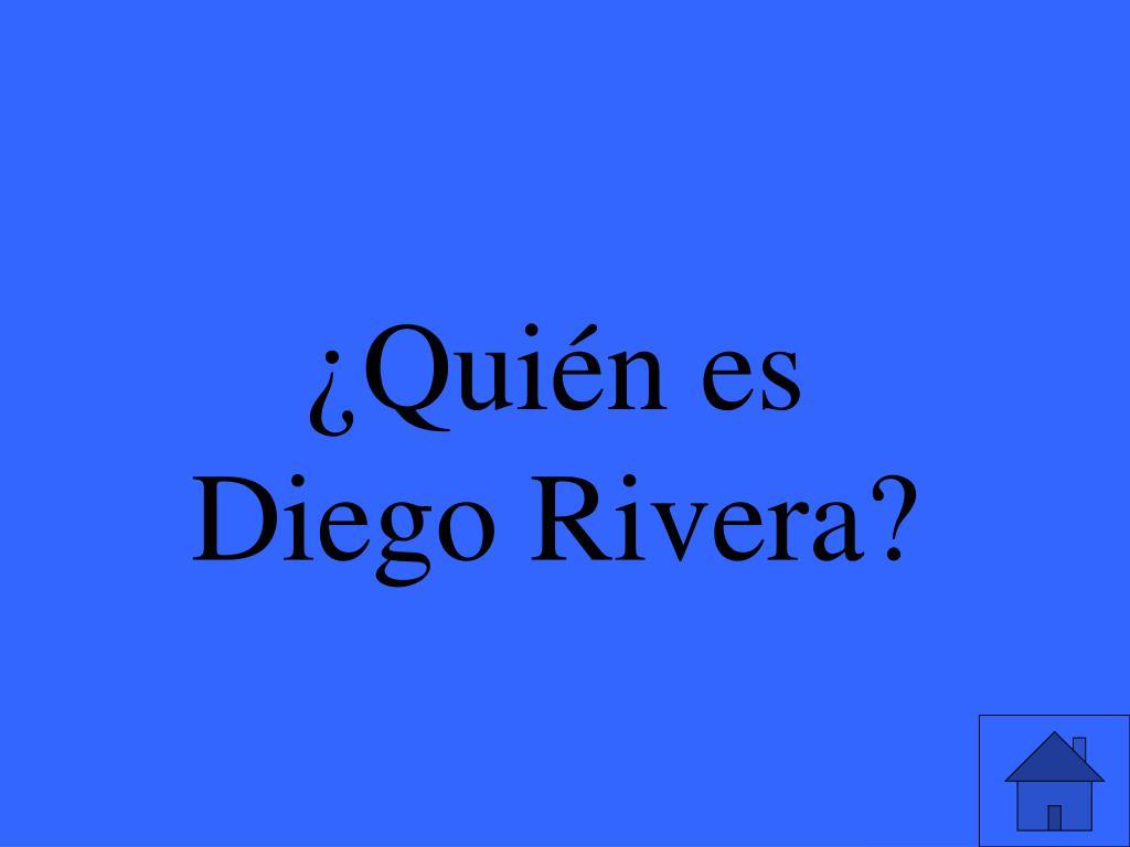 ¿Quién es Diego Rivera?