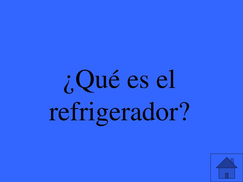 ¿Qué es el refrigerador?