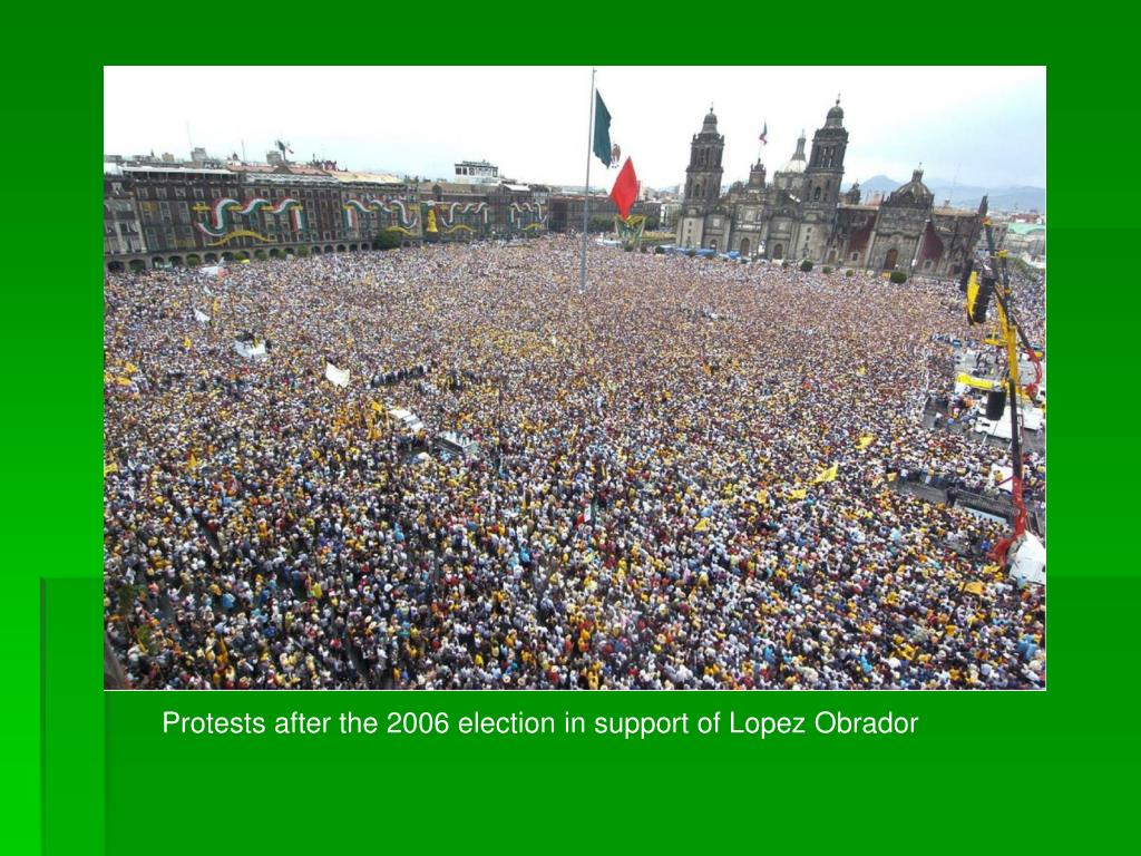 Protests after the 2006 election in support of Lopez Obrador