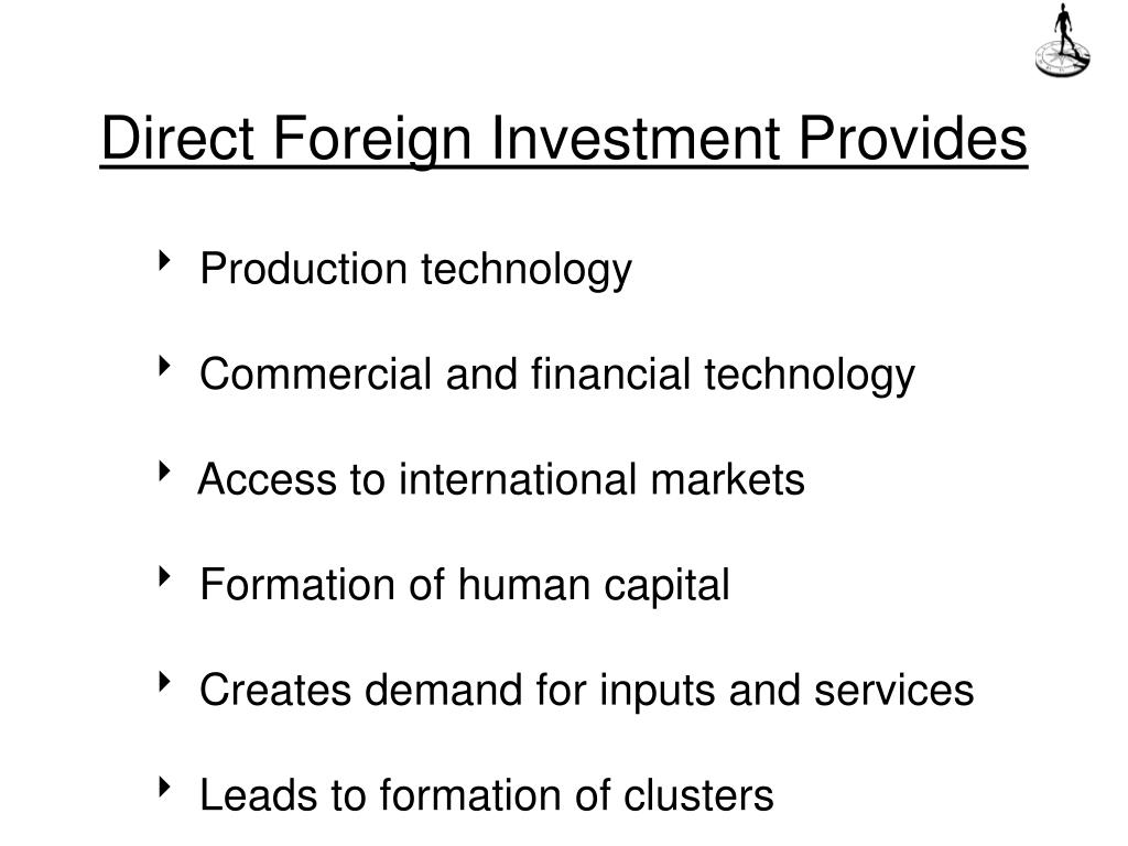 Direct Foreign Investment Provides