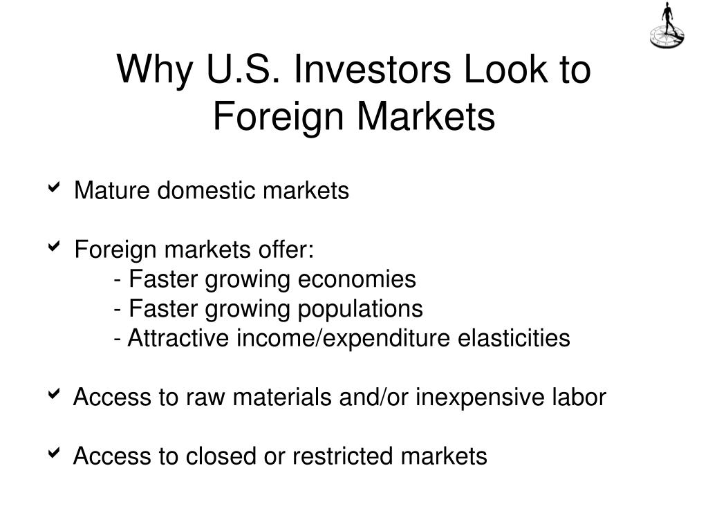 Why U.S. Investors Look to Foreign Markets