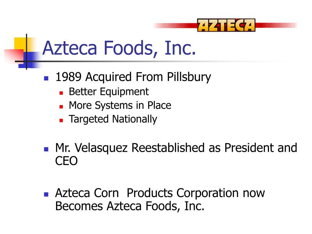 Azteca Foods, Inc.