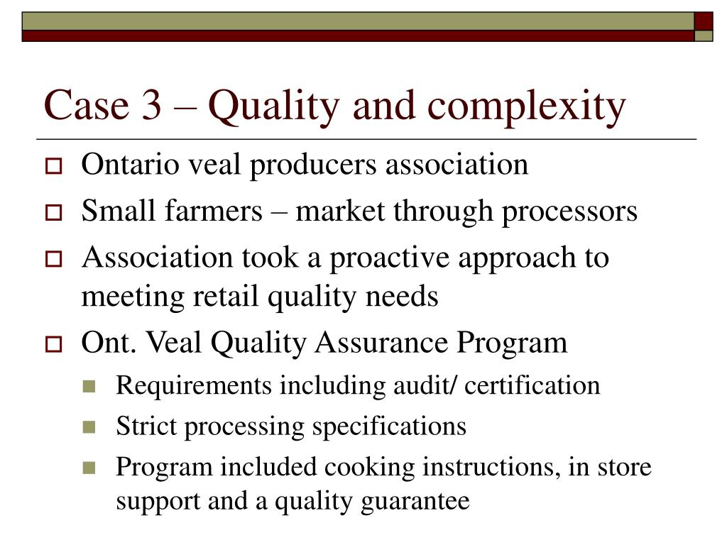 Case 3 – Quality and complexity