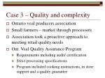 case 3 quality and complexity