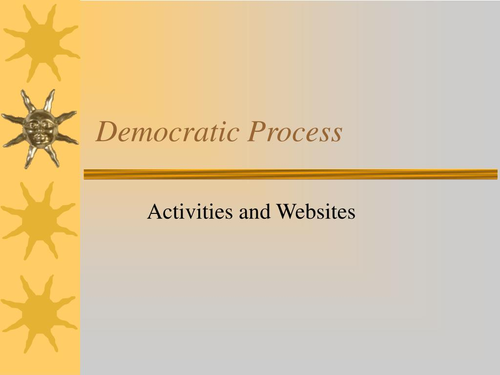 Democratic Process