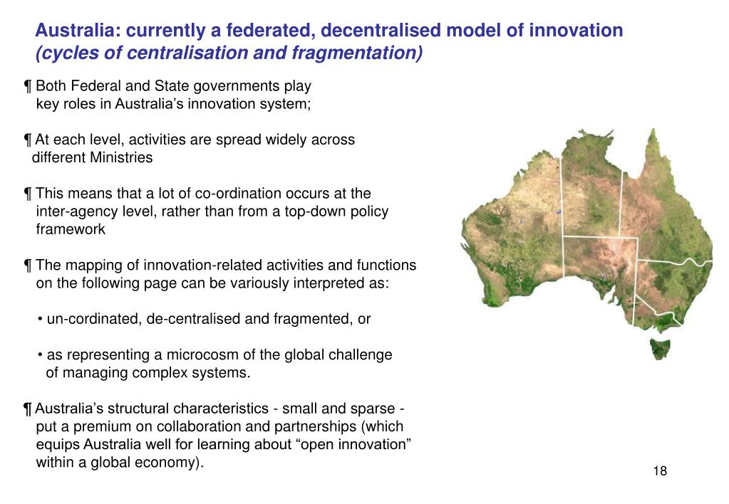 Australia: currently a federated, decentralised model of innovation
