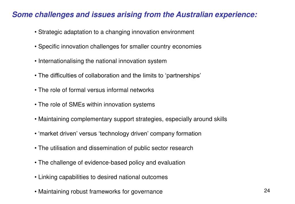 Some challenges and issues arising from the Australian experience: