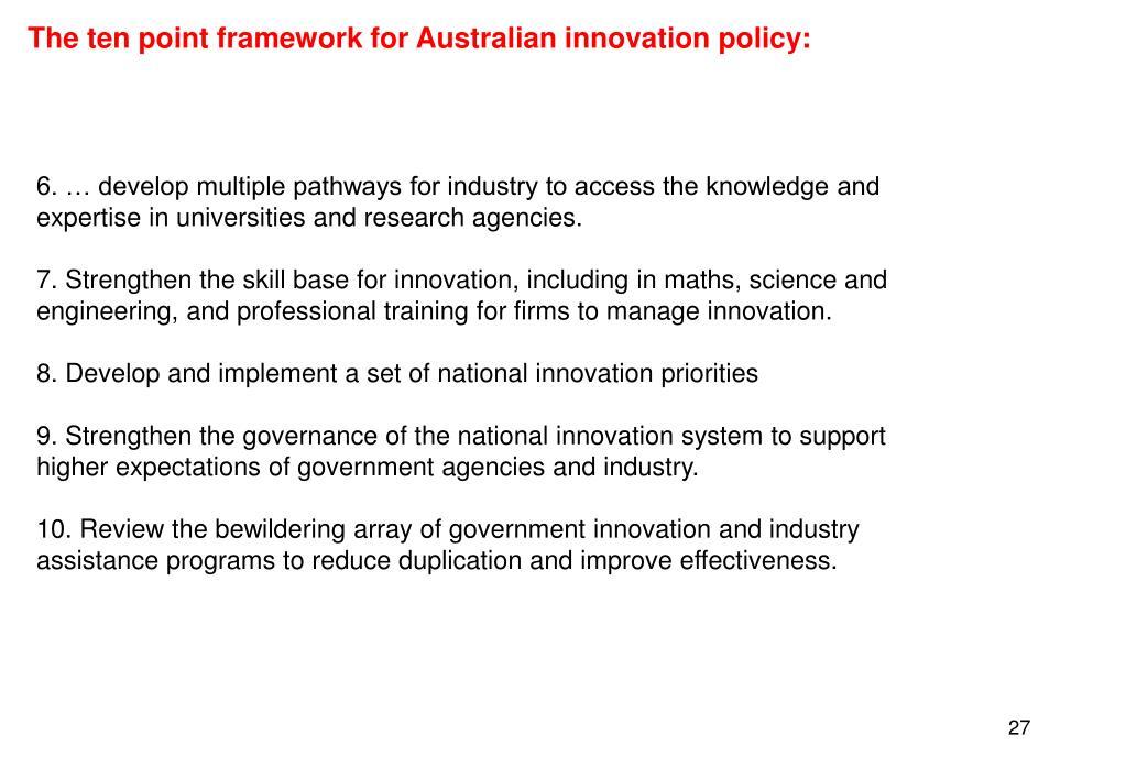 The ten point framework for Australian innovation policy: