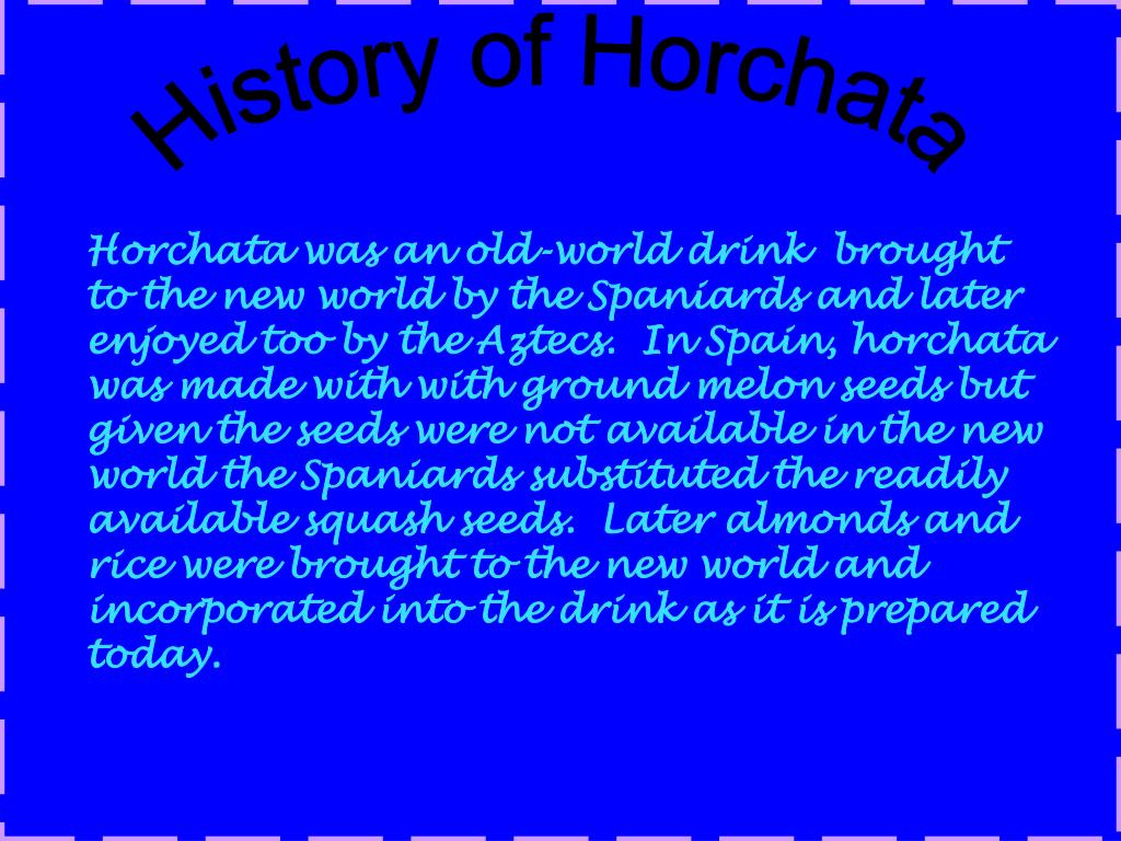 History of Horchata