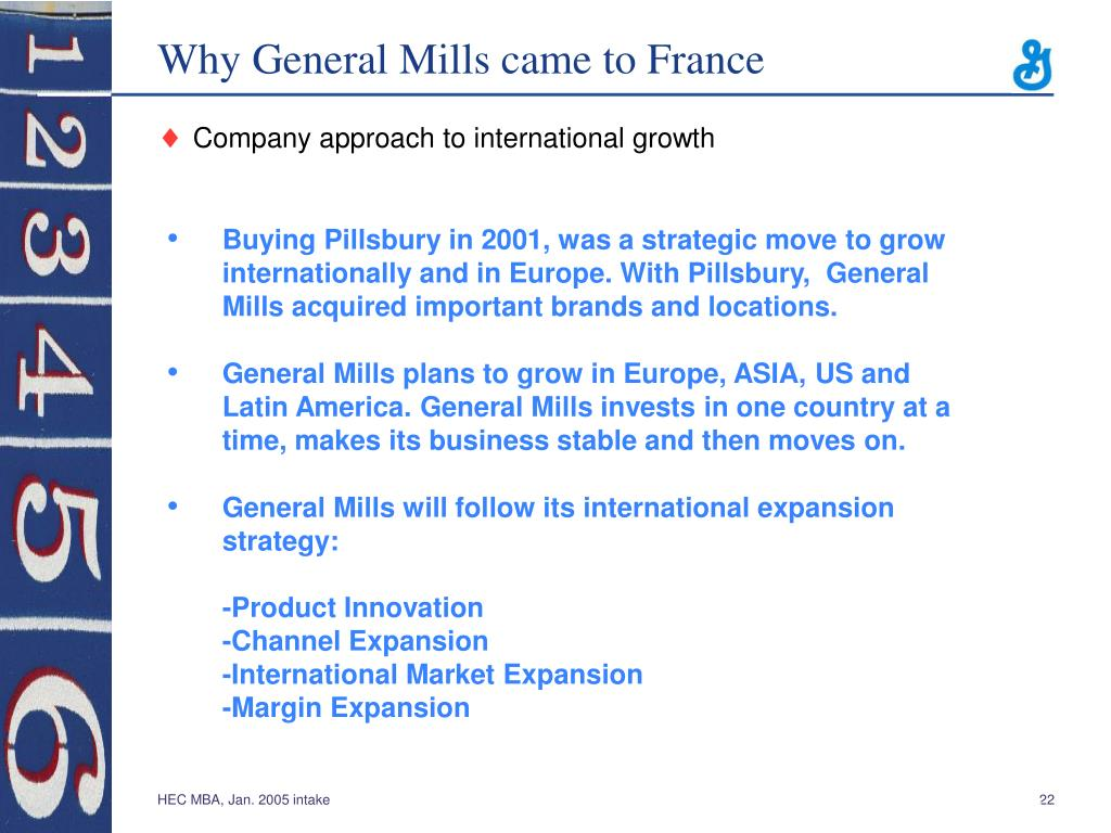 Why General Mills came to France