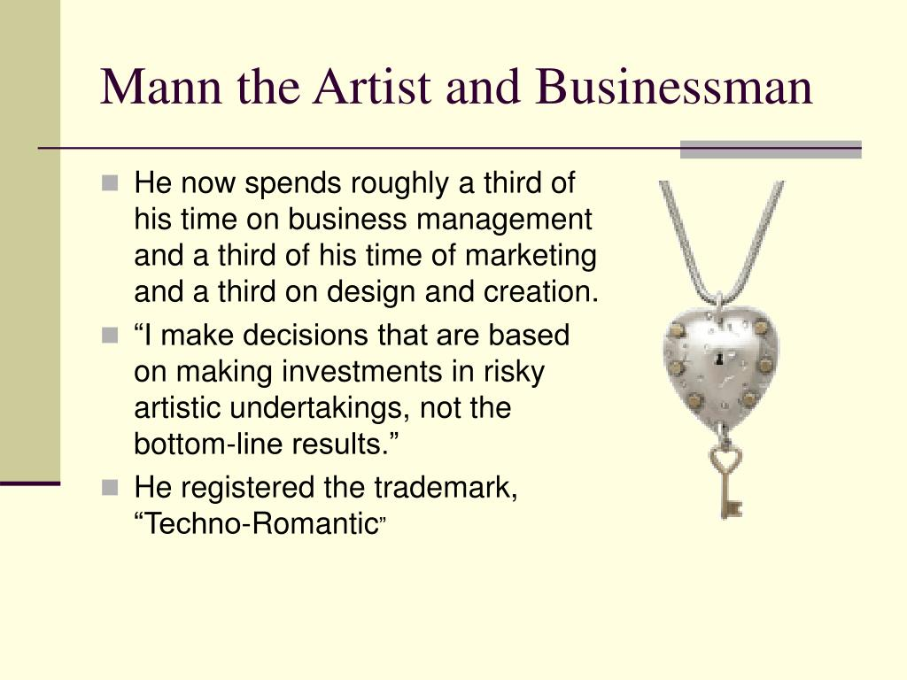 Mann the Artist and Businessman