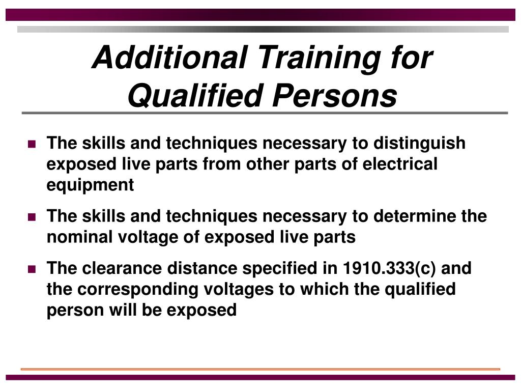 Additional Training for Qualified Persons