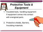 protective tools equipment