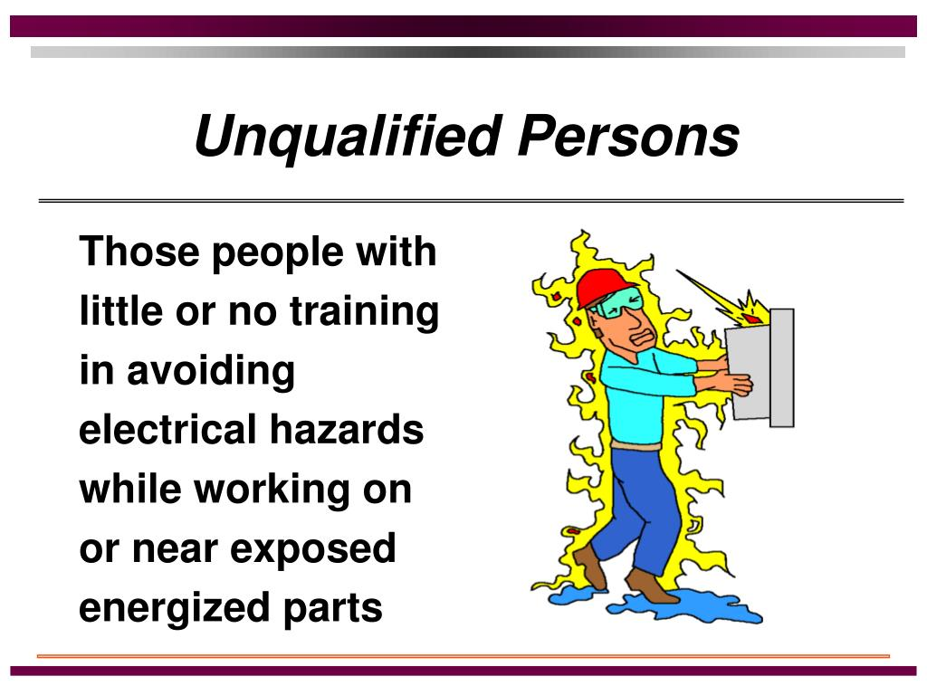 Unqualified Persons
