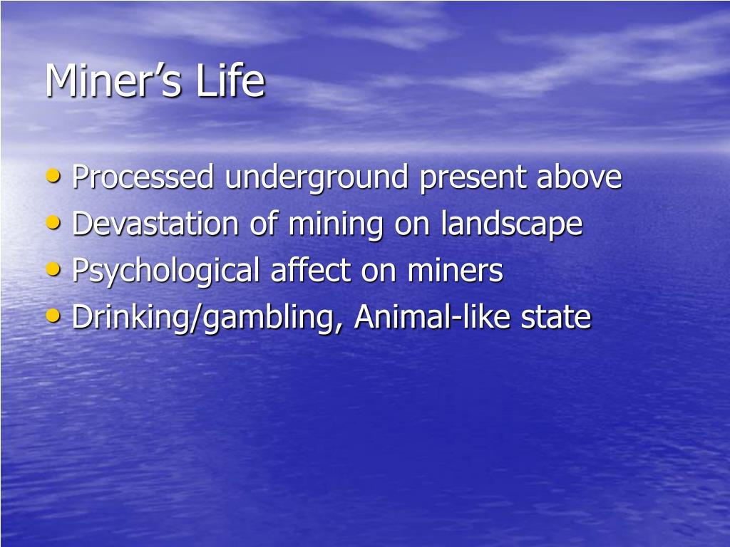 Miner's Life