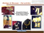 heritage museums our activities4