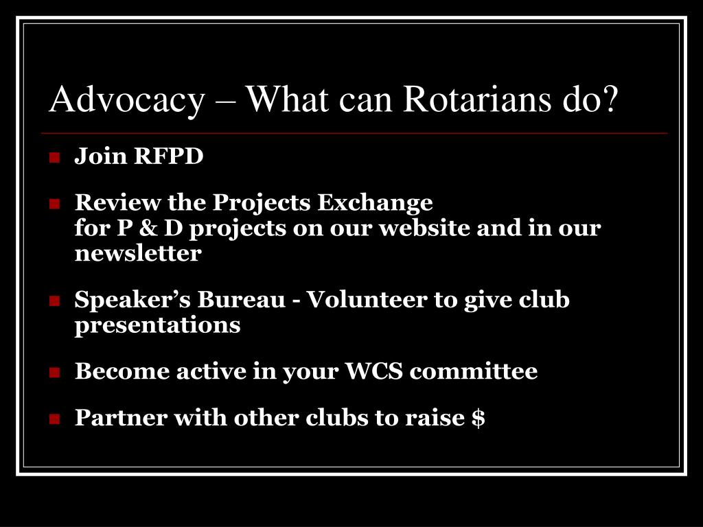 Advocacy – What can Rotarians do?