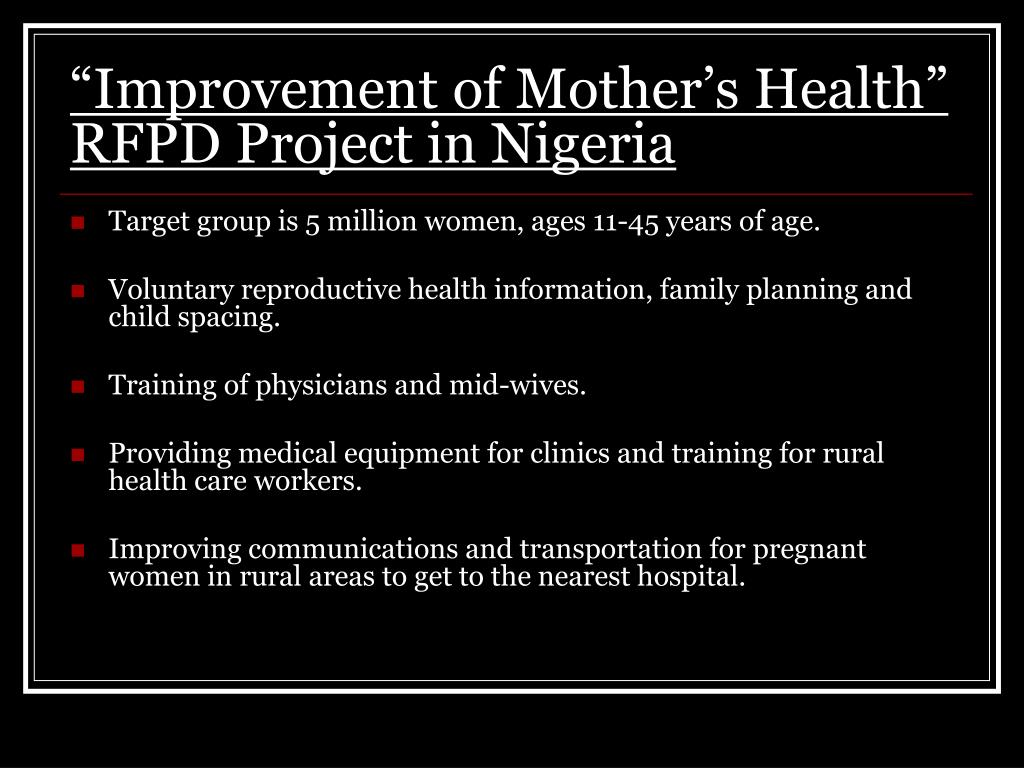 """Improvement of Mother's Health"" RFPD Project in Nigeria"
