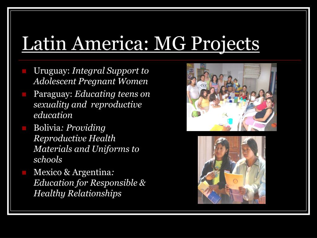 Latin America: MG Projects