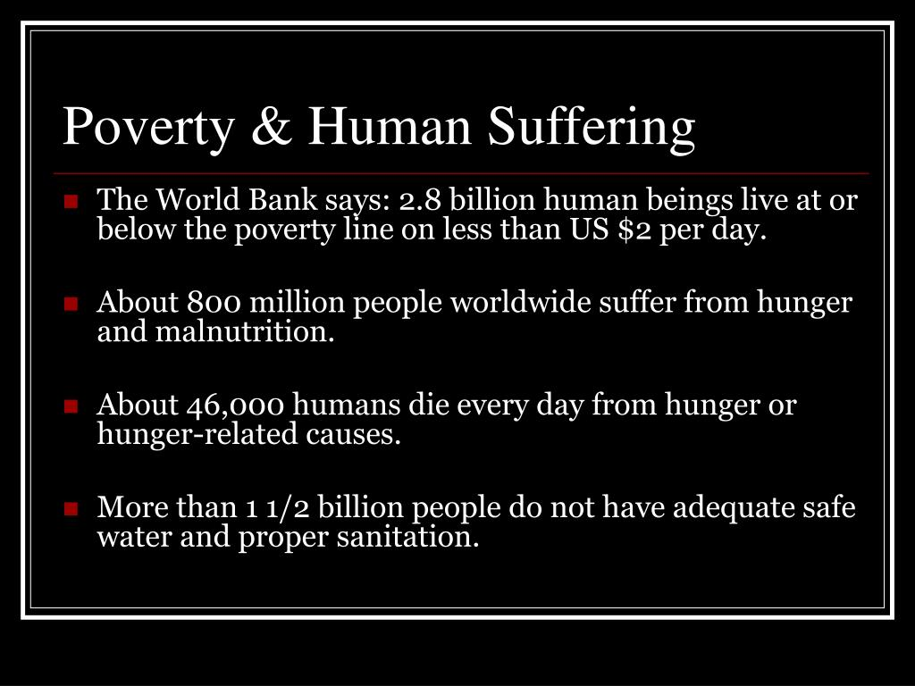 Poverty & Human Suffering