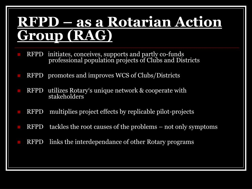 RFPD – as a Rotarian Action Group (RAG)