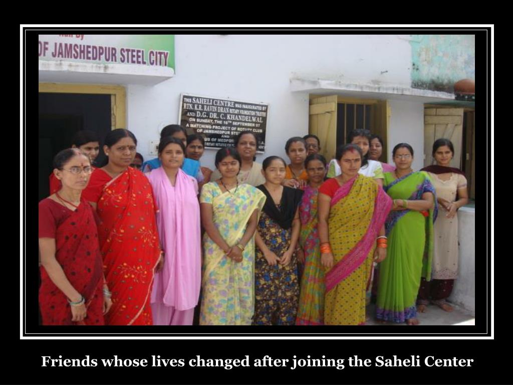 Friends whose lives changed after joining the Saheli Center