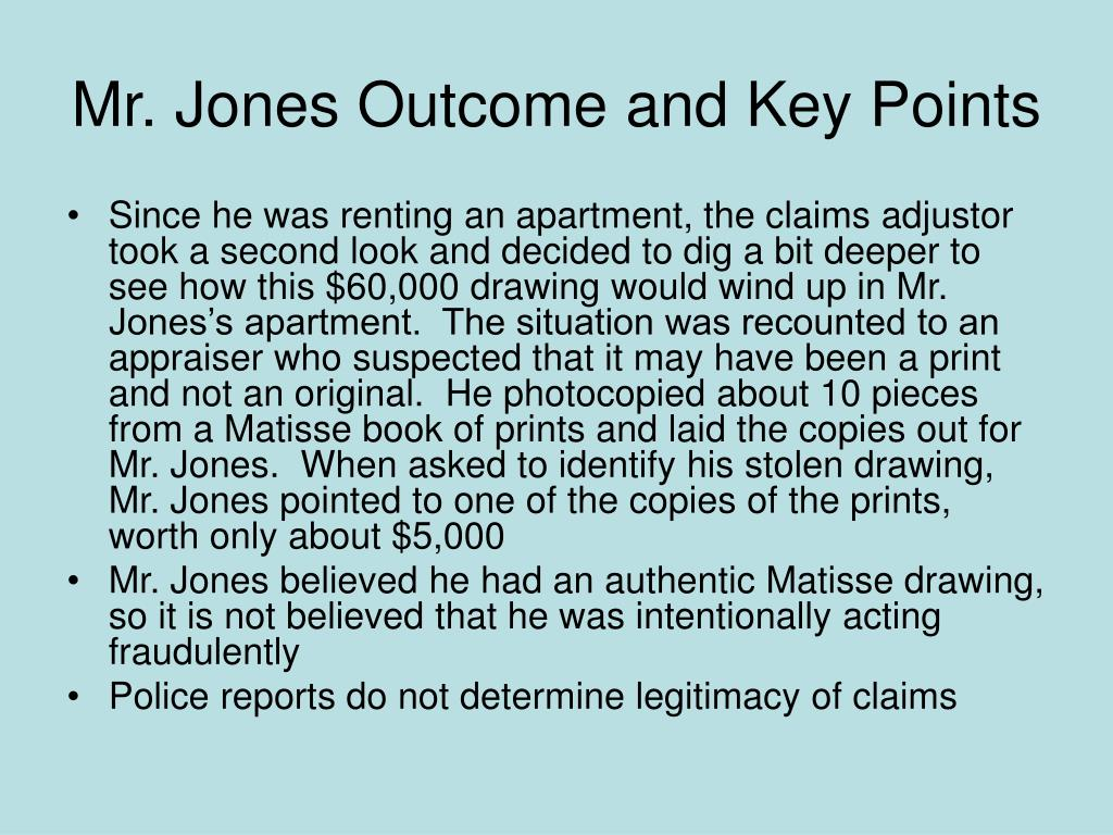 Mr. Jones Outcome and Key Points