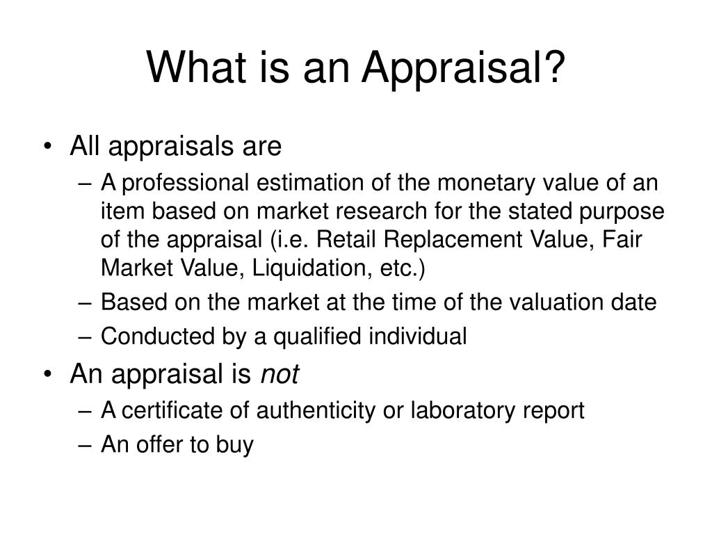 What is an Appraisal?