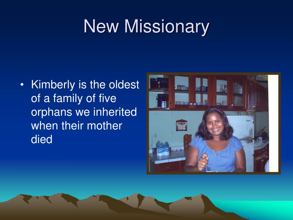 New Missionary