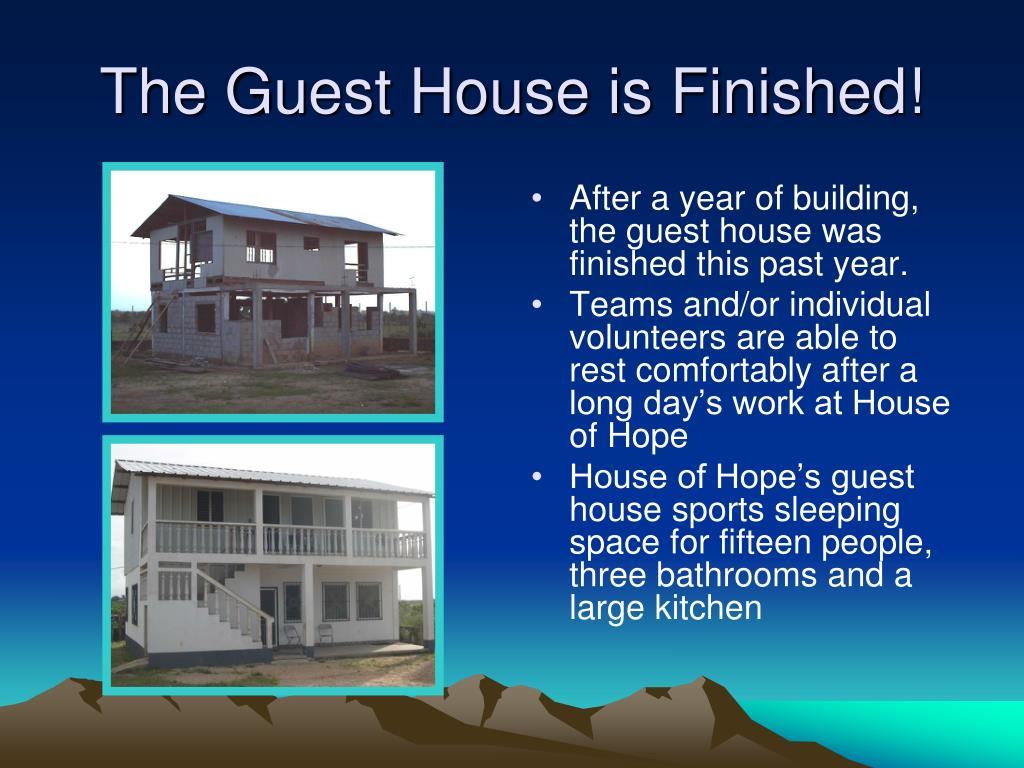 The Guest House is Finished!
