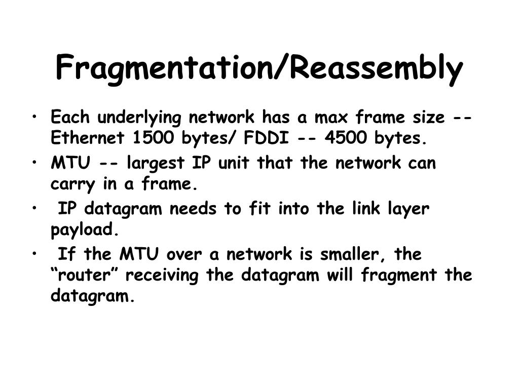 Fragmentation/Reassembly