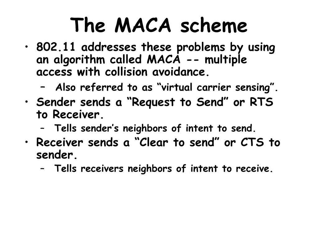 The MACA scheme